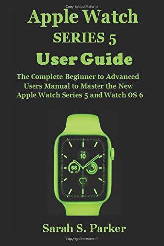 Apple Watch Complete Beginner User