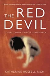 The Red Devil : To Hell with Cancer and Back