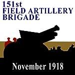 The 151st Field Artillery Brigade | Richard M. Russell