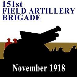 The 151st Field Artillery Brigade