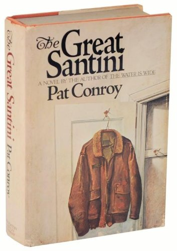 Conroy Signed - The Great Santini, Signed By Author Edition