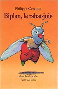 Biplan, le rabat-joie par Philippe Corentin