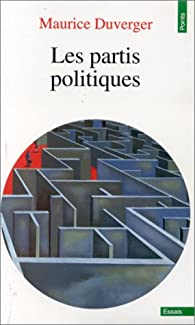 Les Partis politiques par Maurice Duverger