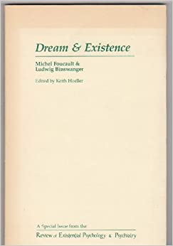 Dream and Existence (Studies in Existential Psychology & Psychiatry)