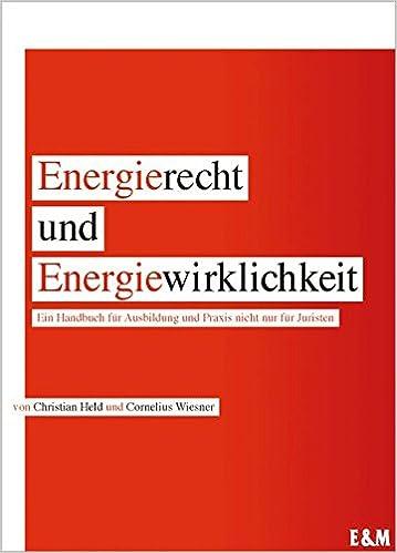 Buch Energierecht & Energiewirklichkeit