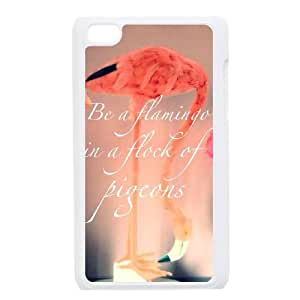 Be A Flamingo In A Flock Of Pigeons iPod Touch 4 Case White Exquisite designs Phone Case TF679J51