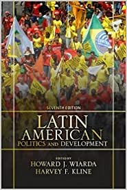 Book Latin American Politics and Development 7th (seventh) edition Text Only