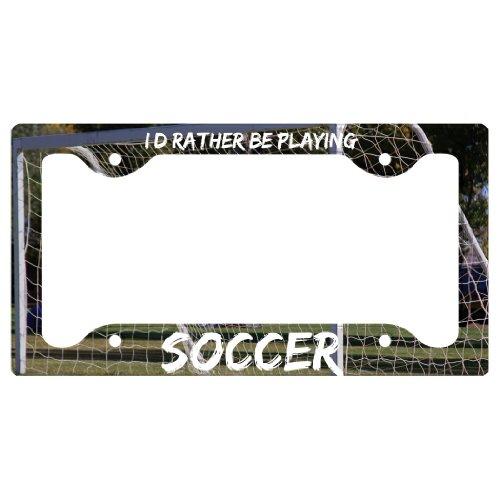 Soccer License Plate Holder I'D Rather Be Playing Soccer (License Plate Machine compare prices)