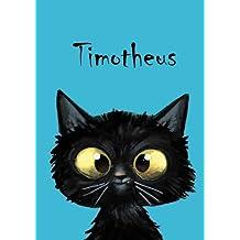 Timotheus: Timotheus - Katzen - Malbuch / Notizbuch / Tagebuch: A5 - blanko (German Edition)