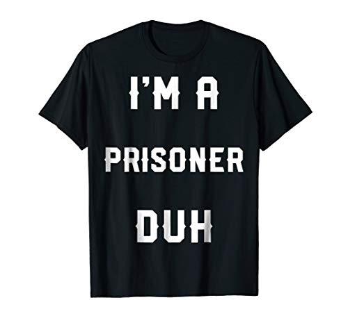 Halloween Easy Prisoner Costume Shirts, I'm A Prisoner -