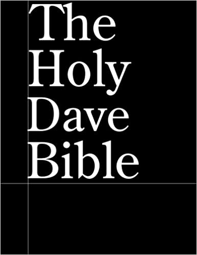 The Holy Dave Bible