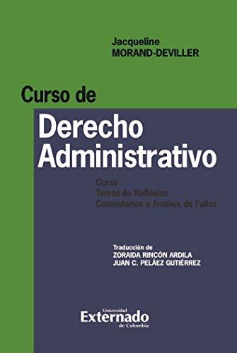 Descargar Libro Curso De Derecho Administrativo. Curso, Temas De Reflexión, Comentarios Y Análisis De Fallos Morand Deviller Jacqueline