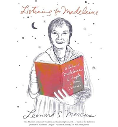 Book [ Listening for Madeleine: A Portrait of Madeleine L'Engle in Many Voices By Marcus, Leonard S ( Author ) 2013 ]