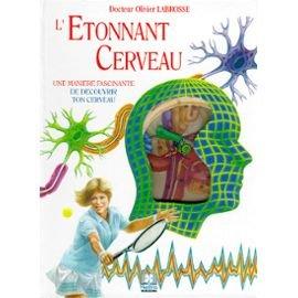 L'ETONNANT CERVEAU Album – 5 novembre 1996 Olivier Labrosse L' ETONNANT CERVEAU Hemma 2800646918