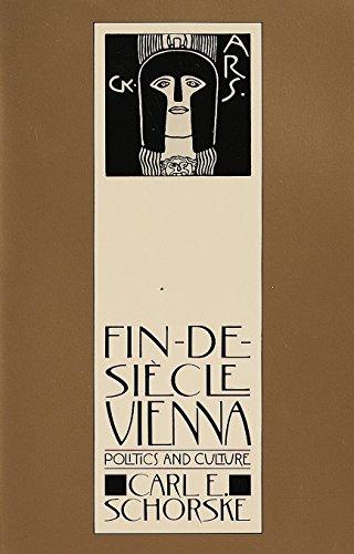 Fin-De-Siecle Vienna: Politics and Culture