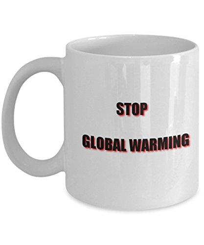 Stop Global Warming Coffee Mug