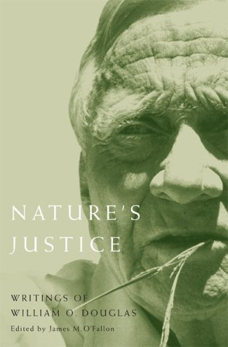 Nature's Justice: Writings of William O. Douglas (Northwest Readers)