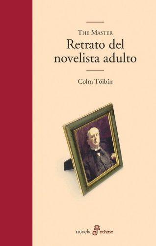 The master, retrato del novelista adulto (Edhasa Literaria)