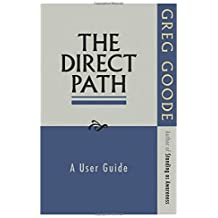 The Direct Path: A User Guide by Greg Goode (2012-02-16)