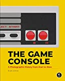 img - for The Game Console: A Photographic History from Atari to Xbox book / textbook / text book
