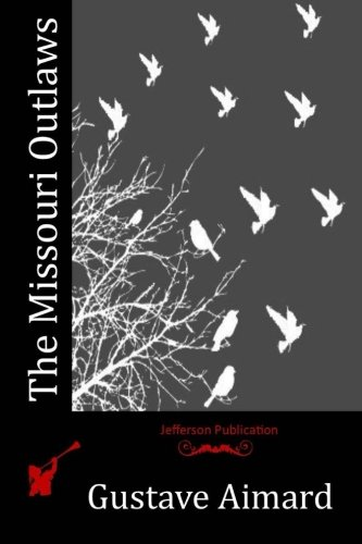 Download The Missouri Outlaws ebook