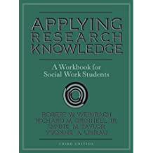 Applying Research Knowledge: A Workbook for Social Work Students (3rd Edition)