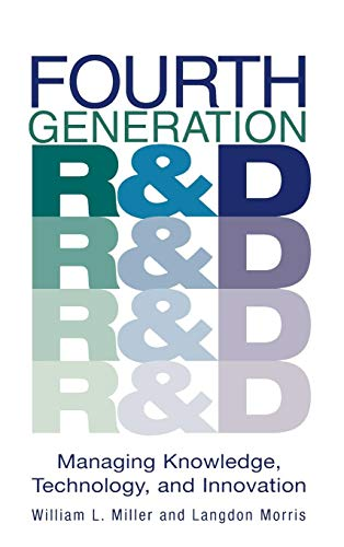 Fourth Generation R&D: Managing Knowledge, Technology, and Innovation