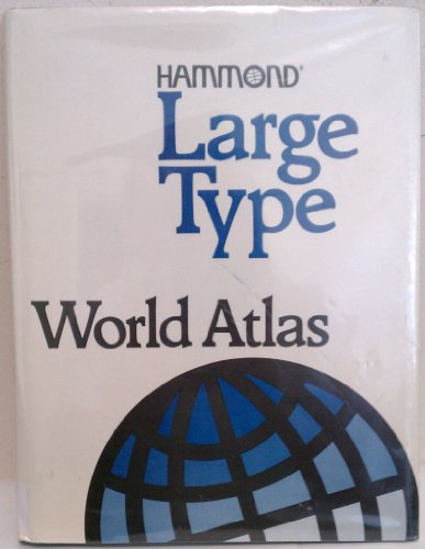 Hammond Large Type World Atlas/Large Print