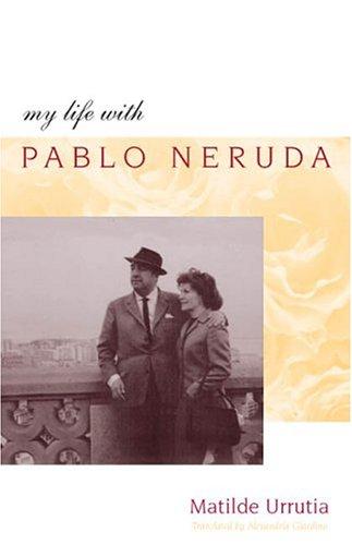 My Life with Pablo Neruda ebook