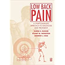 Lower Back Pain: A Symptom-Based Approach to Diagnosis and Treatment