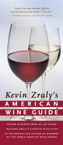 Kevin Zraly's American Wine Guide by Kevin Zraly