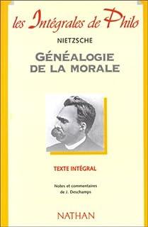La généalogie de la morale, Nietzsche, Friedrich