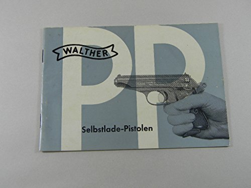 ORIGINAL WALTHER PP/PPK HANDLING AND SAFETY INSTRUCTIONS ...
