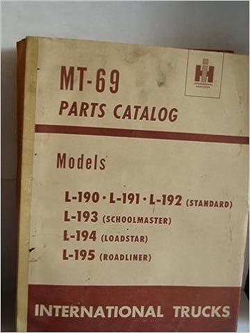 MT- 69 models standard, schoolmaster, Loadstar, roadliner parts