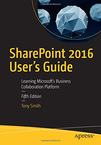 SharePoint 2016 User's Guide: Learning Microsoft's Business Collaboration Platform (Best Sharepoint Web Parts)