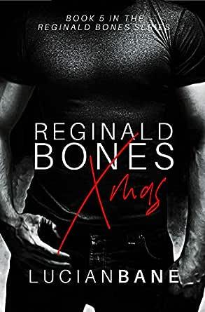 Read Reginald Bones Xmas Bones Brothers 2 By Lucian Bane