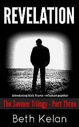 Revelation: The Saviour Trilogy: Part Three