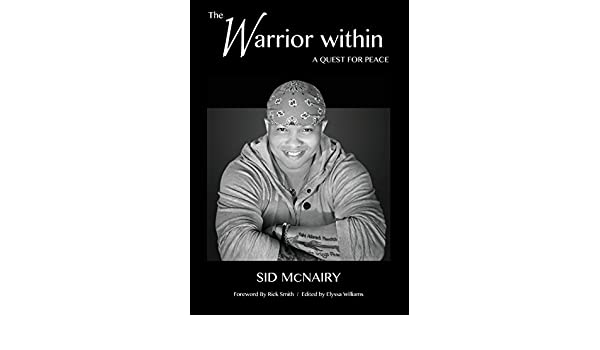 The Warrior Within: a quest for peace: Amazon.es: McNairy ...