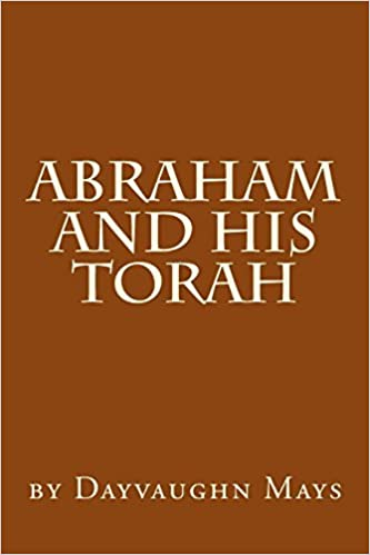 Book Abraham and his Torah: Volume 1 (Confusion of the Gentiles) by Dayvaughn Jerome Mays (2013-07-02)