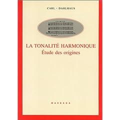 La Tonalité harmonique: étude des origines