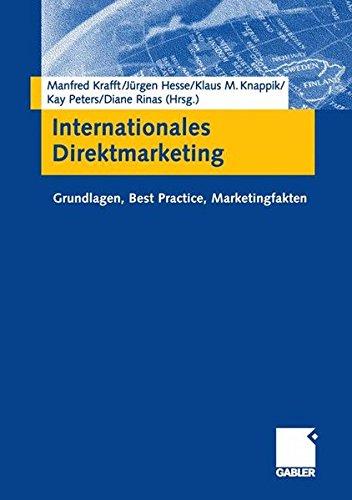 Internationales Direktmarketing: Grundlagen, Best Practice, Marketingfakten