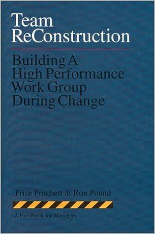 Team reconstruction building a high performance work group during team reconstruction building a high performance work group during change price pritchett 9780944002100 amazon books fandeluxe Gallery