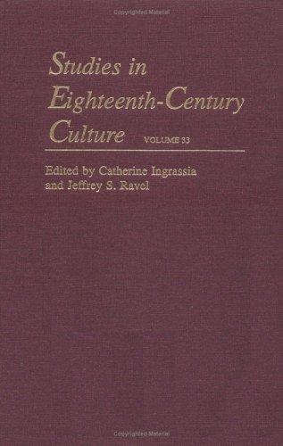 Studies in Eighteenth-Century Culture. Volume 33