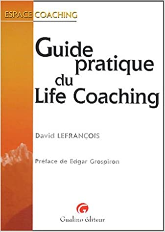 Pratique Life Guide Lefrançois David Du Coaching Livres myv80wONn