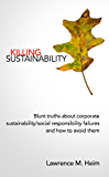 Killing Sustainability