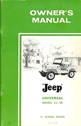 1960 & Before JEEP UNIVERSAL Model CJ-3B 4-WHEEL DRIVE Owners Instruction & Operating Manual - Users Guide