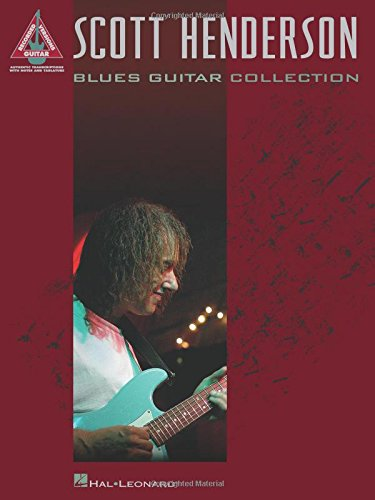 Scott Henderson - Blues Guitar Collection (Guitar Recorded Versions) PDF