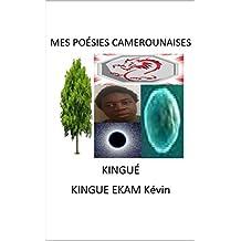 MES POÉSIES CAMEROUNAISES (French Edition)