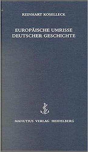 Europäische Umrisse Deutscher Geschichte: Zwei Essays: Amazon.de ...