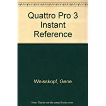 Quattro Pro 3, Instant Reference